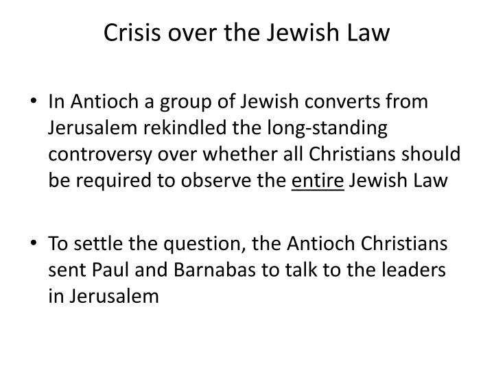 Crisis over the Jewish Law