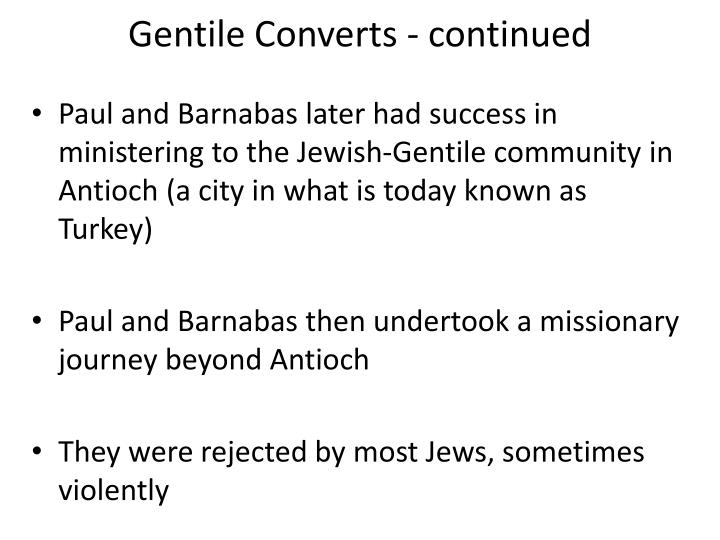 Gentile Converts - continued