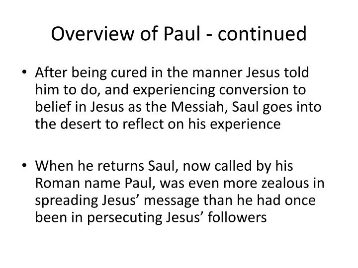 Overview of Paul - continued