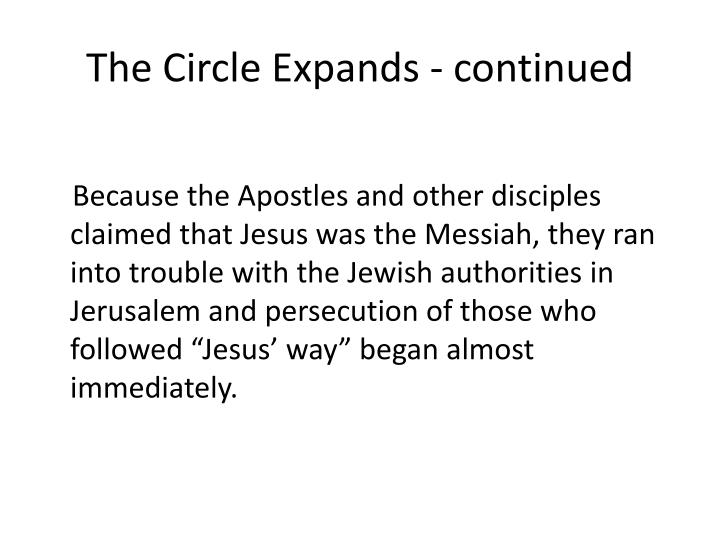 The Circle Expands - continued
