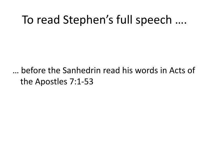 To read Stephen's full speech ….