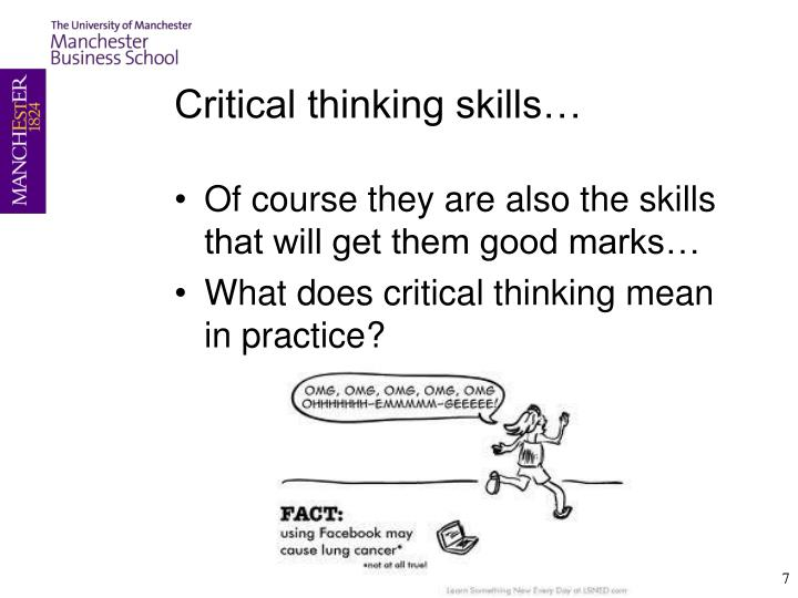 Critical thinking skills…