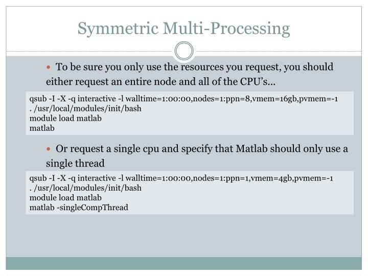 Symmetric Multi-Processing