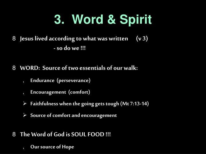 3.  Word & Spirit