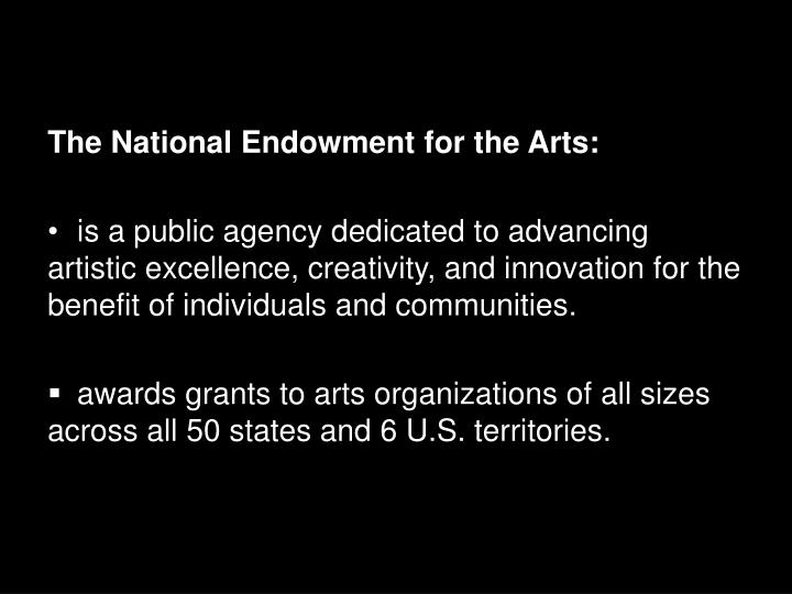 The National Endowment for the Arts: