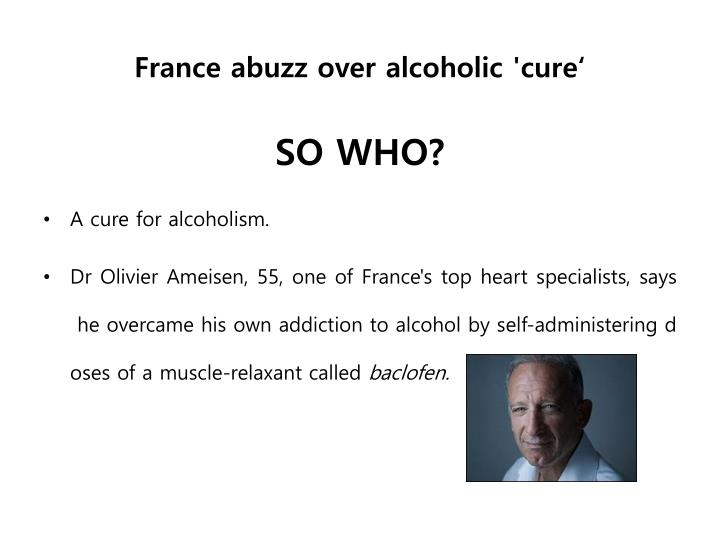 France abuzz over alcoholic cure
