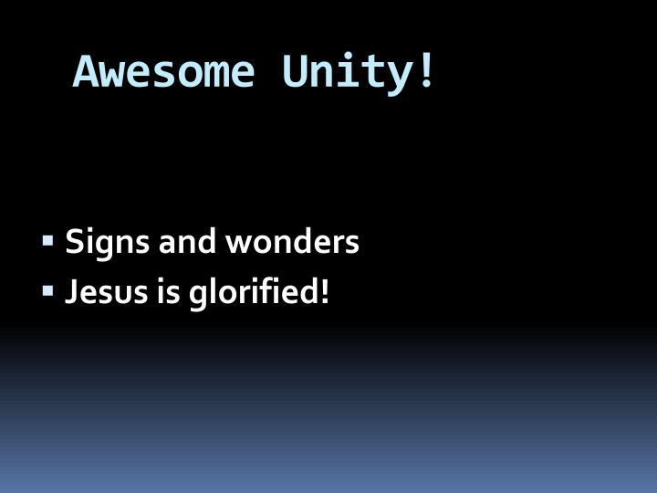 Awesome Unity!