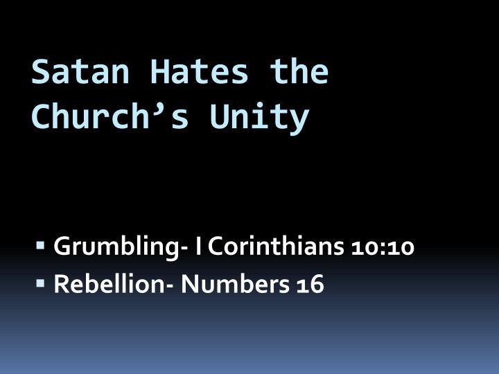 Satan Hates the Church's Unity