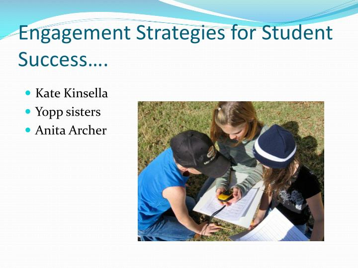 Engagement Strategies for Student Success….