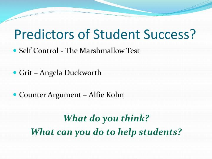 Predictors of Student Success?