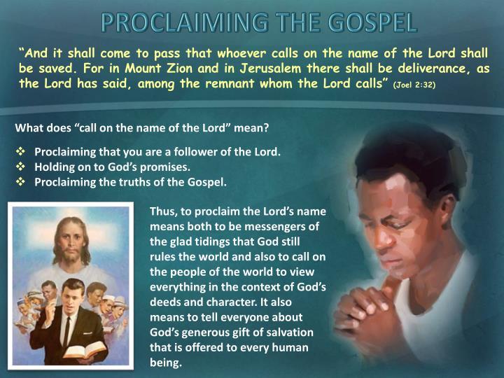 PROCLAIMING THE GOSPEL