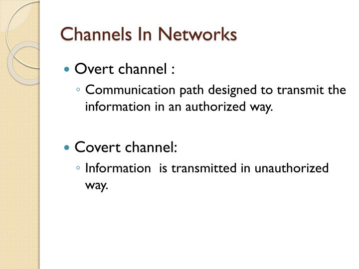 Channels in networks