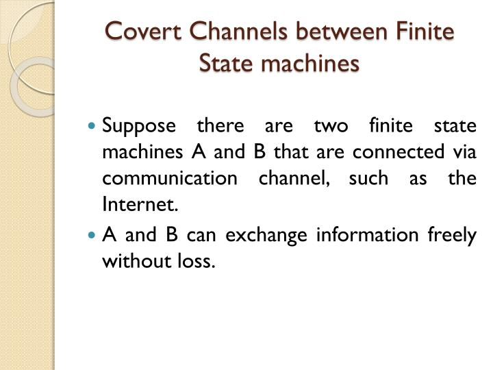 Covert Channels between Finite State machines