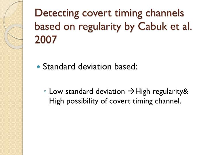 Detecting covert timing channels based on regularity by