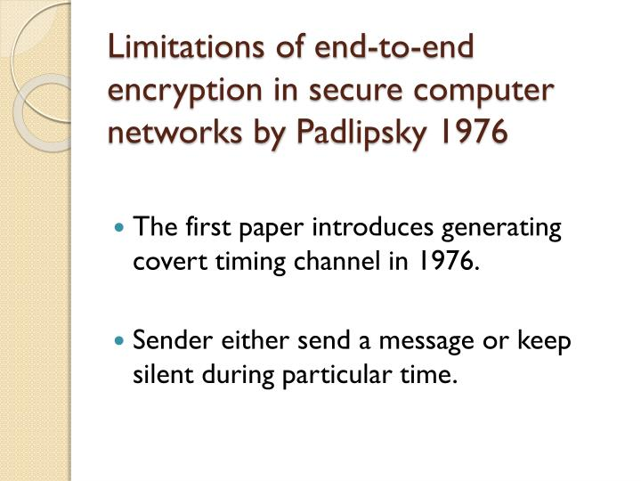 Limitations of end-to-end encryption in secure computer