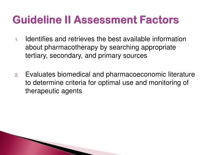 Guideline II Assessment Factors