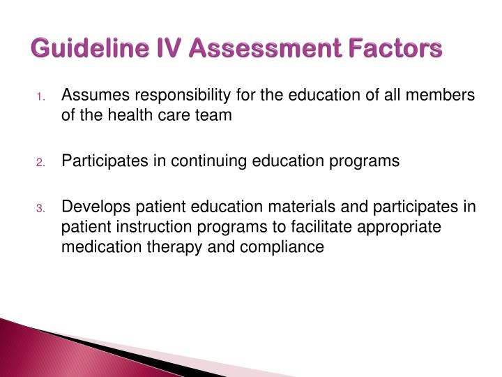 Guideline IV Assessment Factors