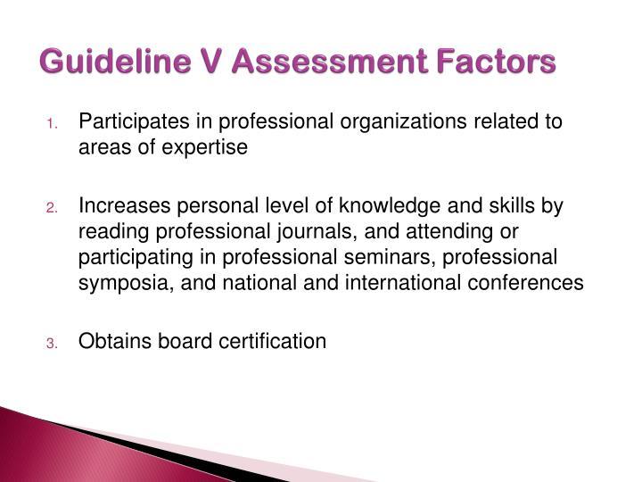 Guideline V Assessment Factors