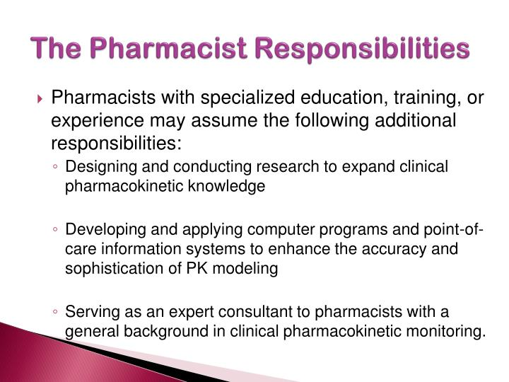 The Pharmacist Responsibilities