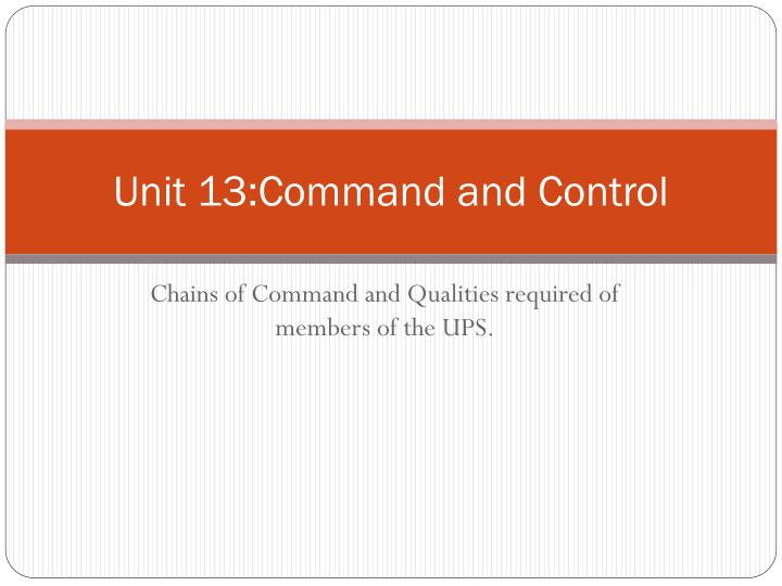 PPT - Unit 13:Command and Control PowerPoint Presentation