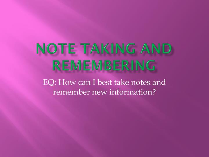 note taking and remembering n.