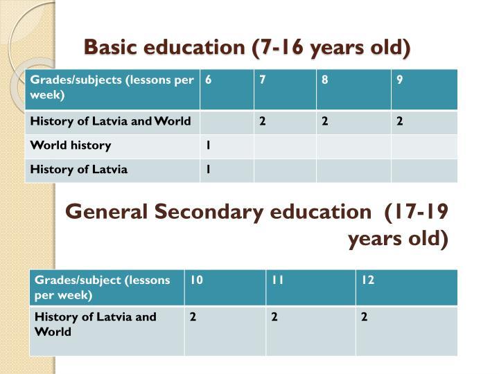Basic education (7-16 years old)