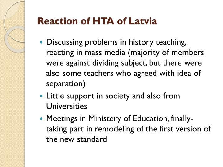 Reaction of HTA of Latvia
