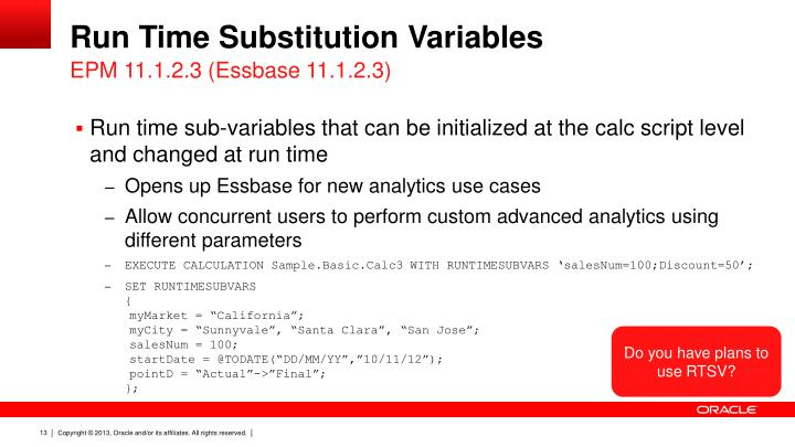 Run Time Substitution Variables