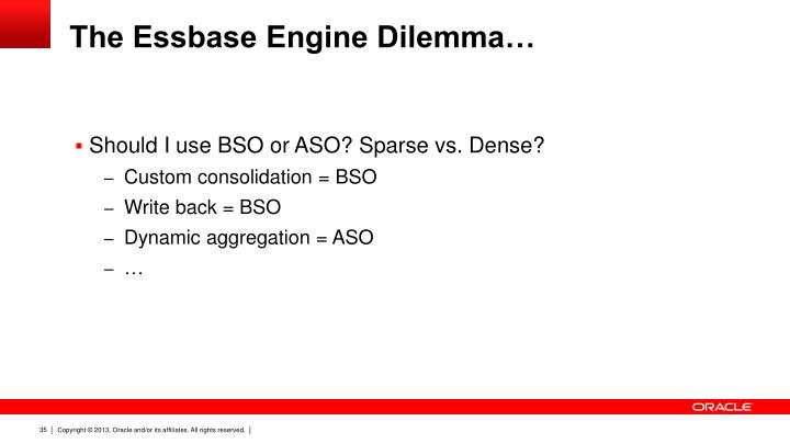 The Essbase Engine Dilemma…