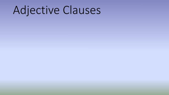 adjective clauses n.
