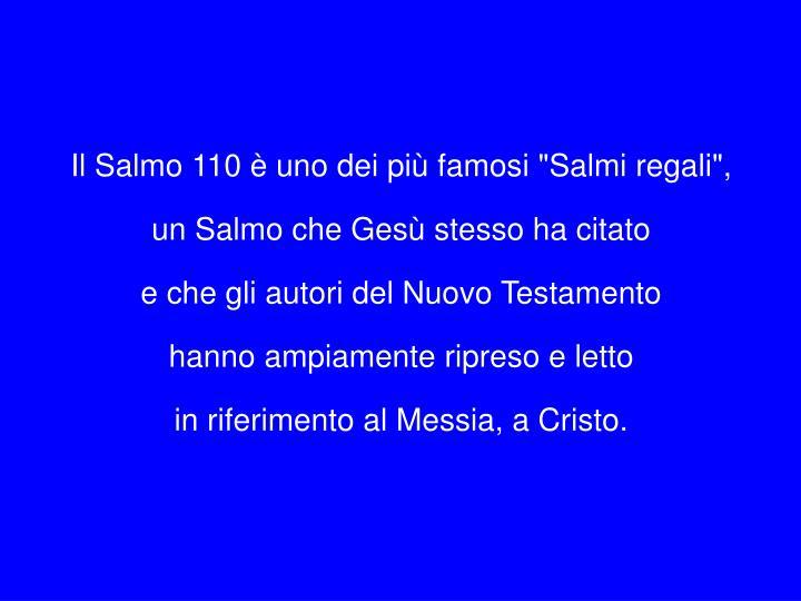 Il Salmo 110 è uno
