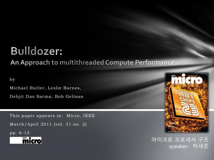 bulldozer an approach to multithreaded compute performance