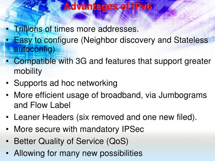 Advantages of IPv6