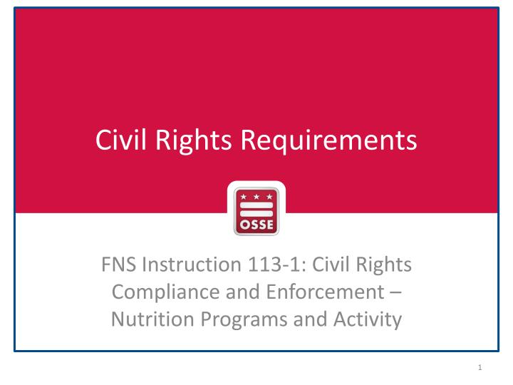 civil rights requirements n.