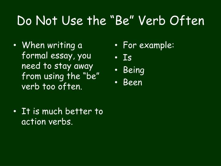 """Do Not Use the """"Be"""" Verb Often"""