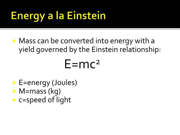 Energy a la Einstein