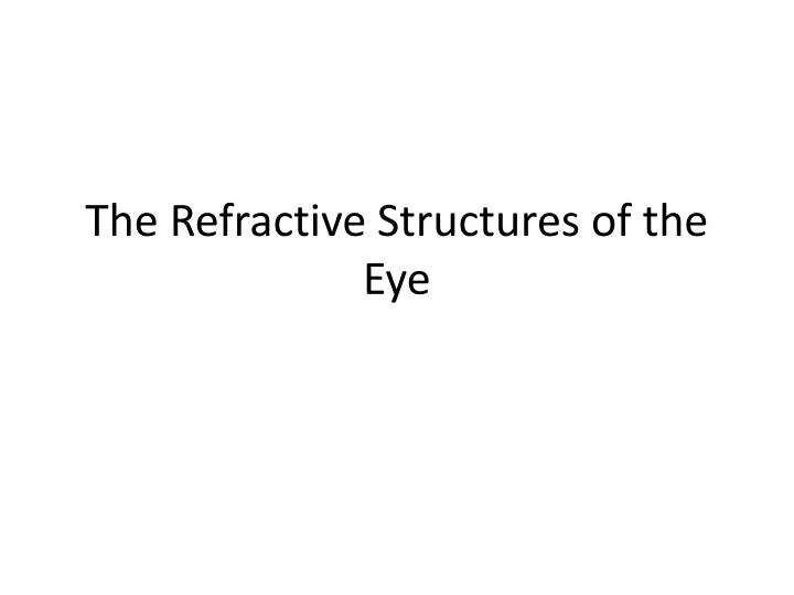 the refractive structures of the eye n.