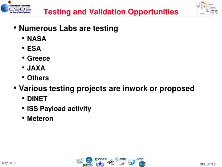 Testing and Validation Opportunities