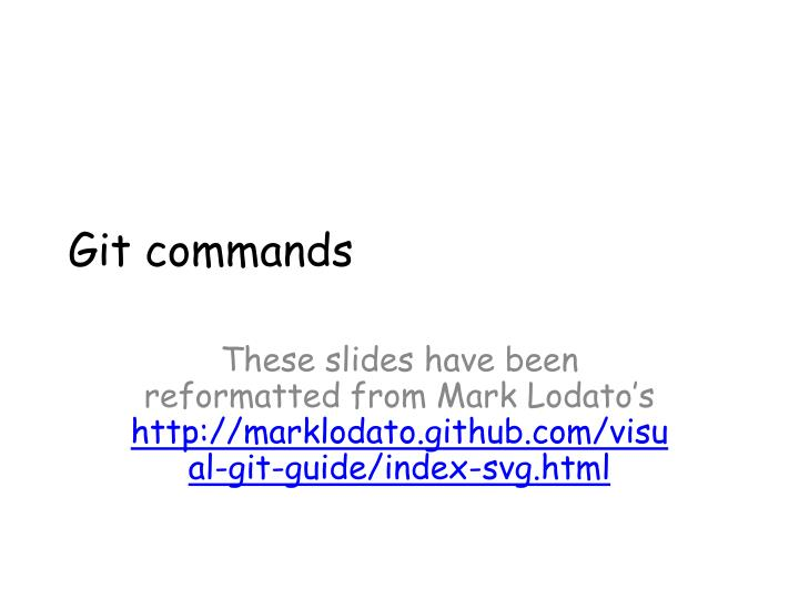 PPT - Git commands PowerPoint Presentation - ID:2558188