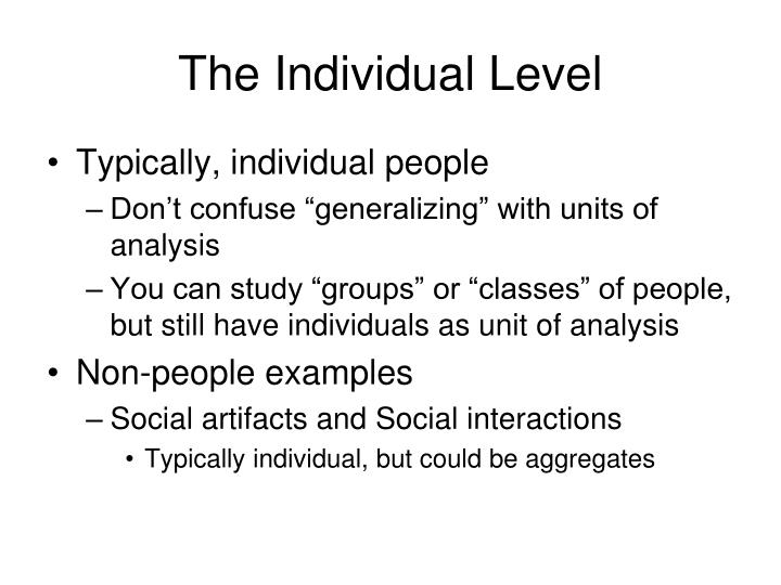 The Individual Level