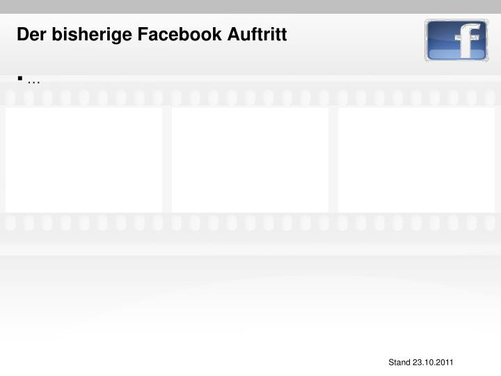 Der bisherige Facebook Auftritt