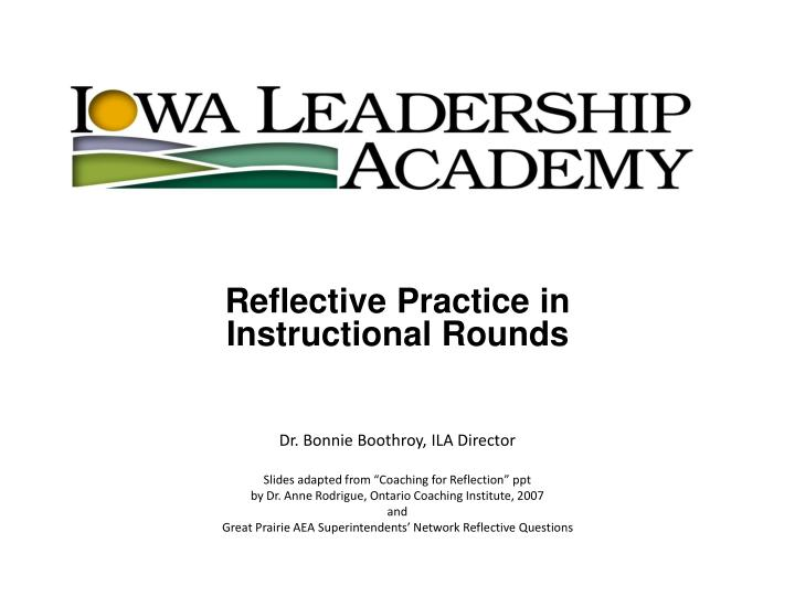 Reflective Practice in Instructional Rounds