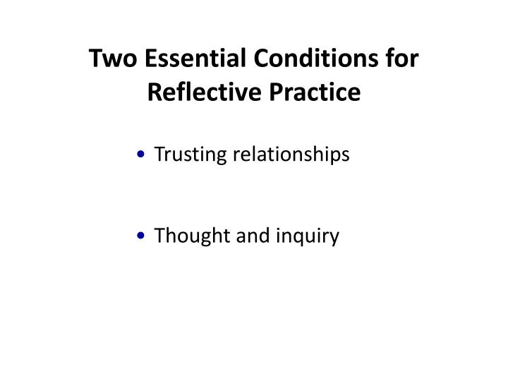 Two Essential Conditions for