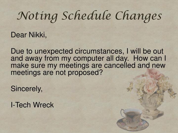 Noting Schedule Changes