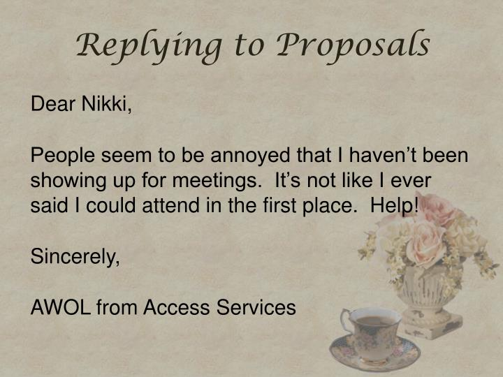 Replying to Proposals