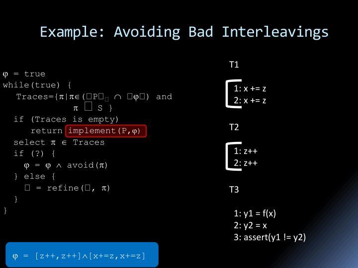Example: Avoiding Bad Interleavings