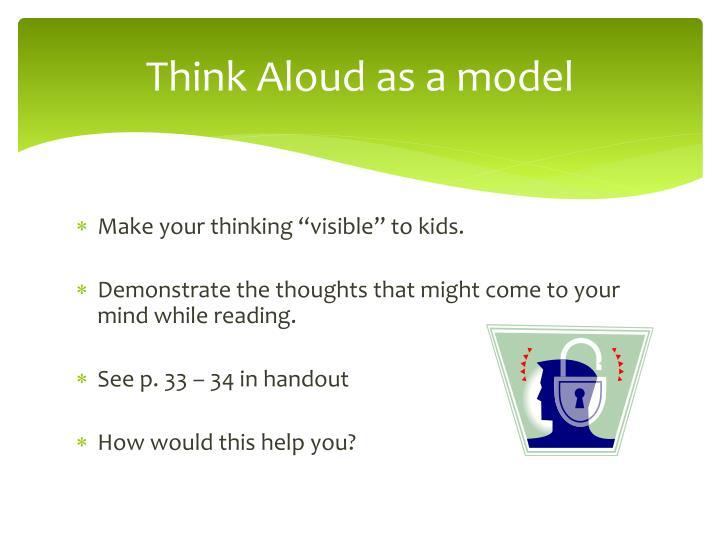 Think Aloud as a model