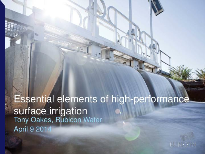 essential elements of high performance surface irrigation n.