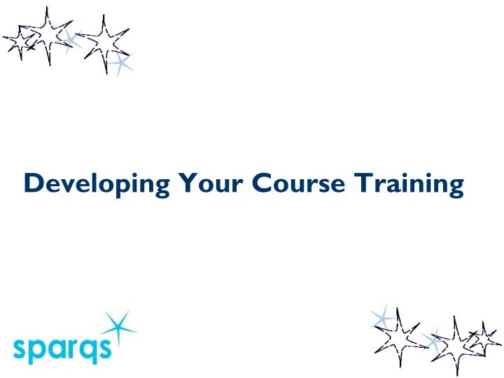 developing your course training