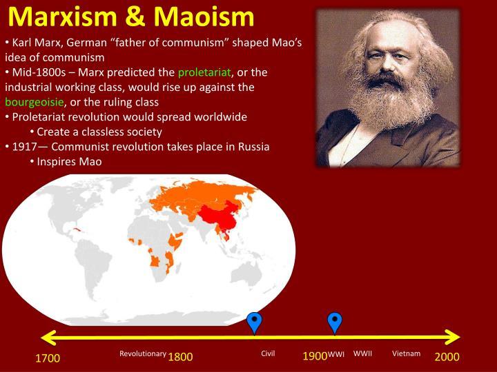 Marxism & Maoism